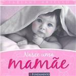 Livro - Nasce uma Mamãe