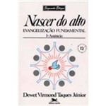 Livro - Nascer do Alto: Evangelização Fundamental - Vol. 2