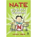 Livro - Nate Bota Pra Quebrar