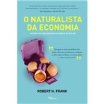 Livro - Naturalista da Economia, o