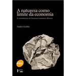 Livro - Natureza Como Limite da Economia, a