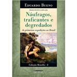Livro - Náufragos, Traficantes e Degredados