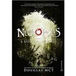 Livro - Necrópolis: a Batalha das Feras - Vol. 2