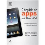 Livro - Negócio de Apps para IPhone e IPad - Criando e Comercializando Aplicativos de Sucesso