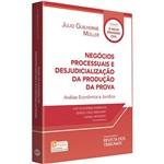 Livro - Negócios Processuais e Desjudicialização da Produção da Prova