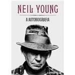 Livro - Neil Young: a Autobiografia