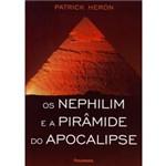 Livro - Nephilim e a Pirâmide do Apocalipse, os