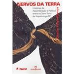Livro - Nervos da Terra: Histórias de Assombração e Política Entre os Sem-Terra de Itapetininga-SP