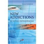 Livro : New Addictions - as Novas Dependências