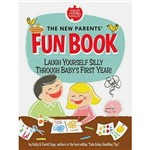 Livro - New Parents Fun Book, The - Laugh Yourself Silly Through Baby´s First Year!