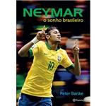 Livro - Neymar: o Sonho Brasileiro