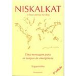 Livro - Niskalkat: uma Mensagem para os Tempos Emergência