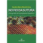 Livro - no Fio da Sutura: Etnografia do Transplante Hepático