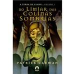 Livro - no Limiar das Colinas Sombras - a Terra de Elyon - Volume 1