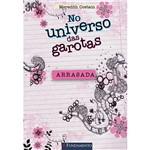 Livro - no Universo das Garotas: Arrasada