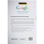 Livro - Nos Bastidores do Google: Tudo o que Sei Sobre Marketing Aprendi com o Google