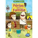 Livro - Nós e o Trânsito: Férias em Família