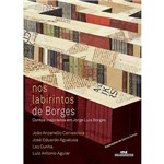 Livro - Nos Labirintos de Borges: Contos Inspirados em Jorge Luís Borges