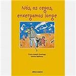 Livro - Nós, os Cegos, Enxergamos Longe: Livro do Aluno