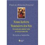 Livro - Nossa Senhora Desatadora dos Nós - Invocada para Desatar Todos os Nós de Nossa Vida