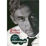 Livro - Notas Sobre o Cinematógrafo