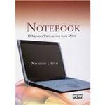 Livro - Notebook: Mundo Virtual Nas Suas Mãos, o