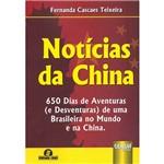 Livro - Notícias da China: 650 Dias de Aventuras (e Desventuras) de uma Brasileira no Mundo e na China