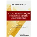 Livro - Nova Administração Pública e o Direito Administrativo, a