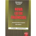 Livro - Nova Lei de Falências - Lei 11.101, de 09/02/2005 (Atualizada - 2010)
