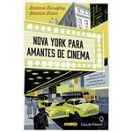 Livro - Nova York para Amantes de Cinema: um Guia de Endereços que Inspiraram Grandes Filmes