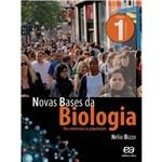 Livro - Novas Bases da Biologia: das Moléculas às Populações - Vol. 1