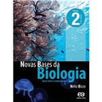 Livro - Novas Bases da Biologia: Seres Vivos e Comunidades - Vol. 2