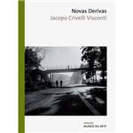 Livro - Novas Derivas - Coleção Mundo da Arte
