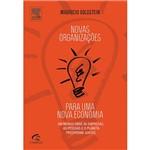Livro - Novas Organizações para uma Nova Economia