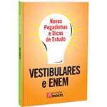 Livro - Novas Pegadinhas e Dicas de Estudo: Vestibulares e Enem