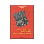 Livro - Novas Tecnologias, Novos Textos, Novas Formas de Pensar