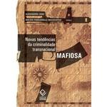 Livro - Novas Tendências da Criminalidade Transnacional Mafiosa