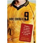 Livro - Nove Contra o 9