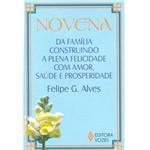 Livro - Novena da Família Construindo a Plena Felicidade com Amor, Saúde e Prosperidade