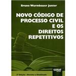 Livro - Novo Código de Processo Civil e os Direitos Repetitivos