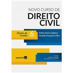 Livro - Novo Curso de Direito Civil 6: Direito de Família