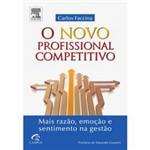 Livro - Novo Profissional Competitivo, o