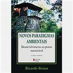 Livro - Novos Paradigmas Ambientais: Desenvolvimento ao Ponto Sustentável