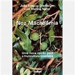 Livro - Noz Macadâmia: uma Nova Opção para Fruticultura Brasileira