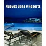 Livro - Nuevos Spas Y Resorts