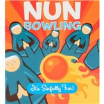 Livro - Nun Bowling: It's Sinfully Fun!