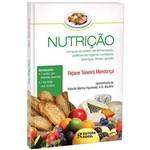 Livro - Nutrição: um Guia Completo de Alimentação, Práticas de Higiene, Cardápios, Doenças, Dietas e Gestão