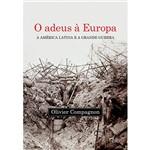 Livro - o Adeus à Europa: a América Latina e a Grande Guerra