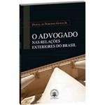 Livro - o Advogado Nas Relacoes Exteriores do Brasil