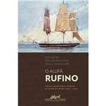 Livro - o Alufá Rufino: Tráfico, Escravidão e Liberdade no Atlântico Negro (c.1822-c.1853)